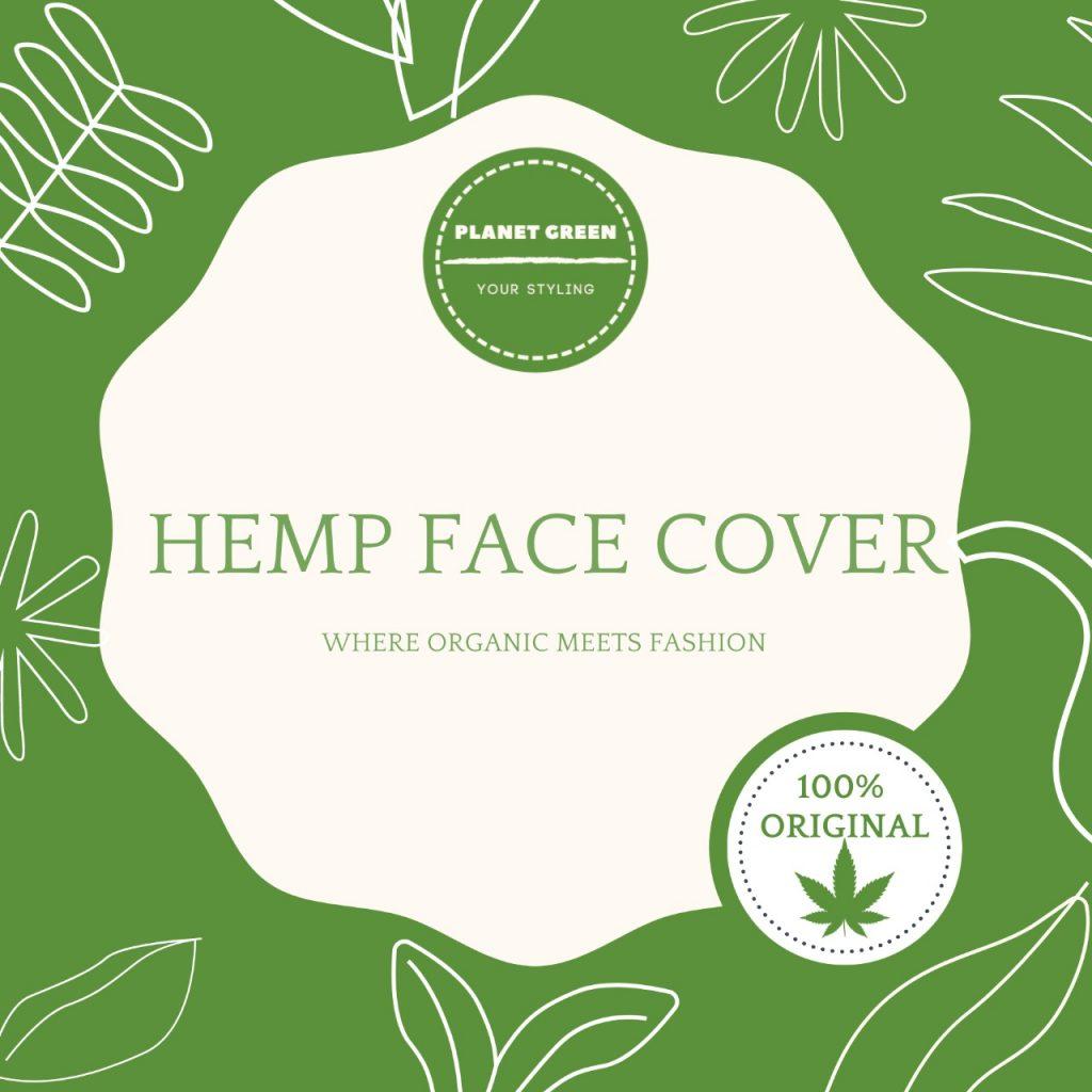 HEMP FACE COVER