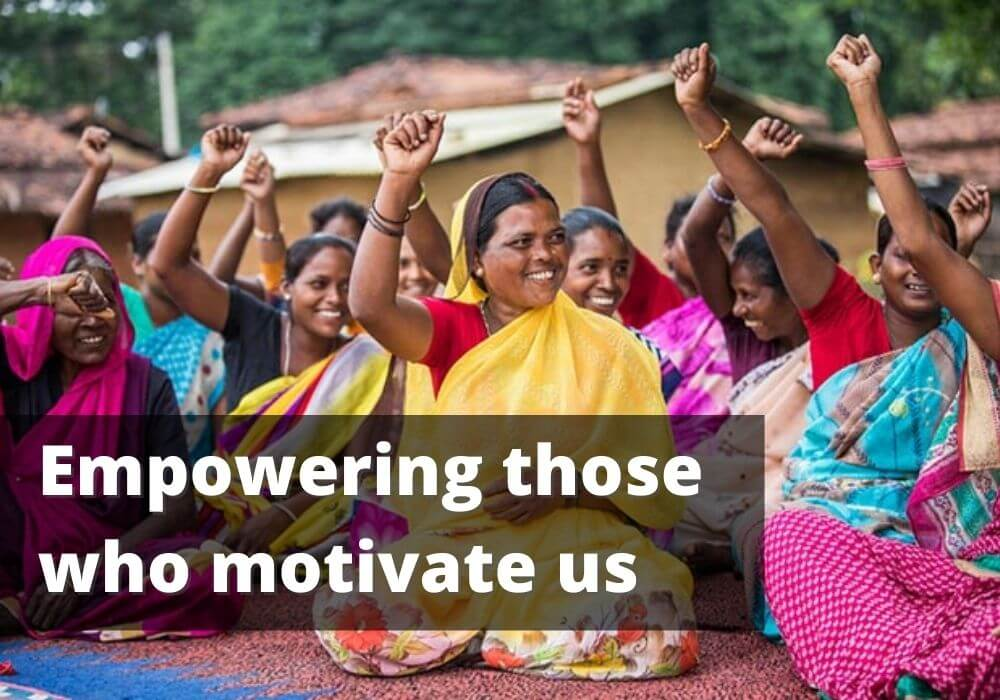 Women empowerment | Empowering those who motivate us