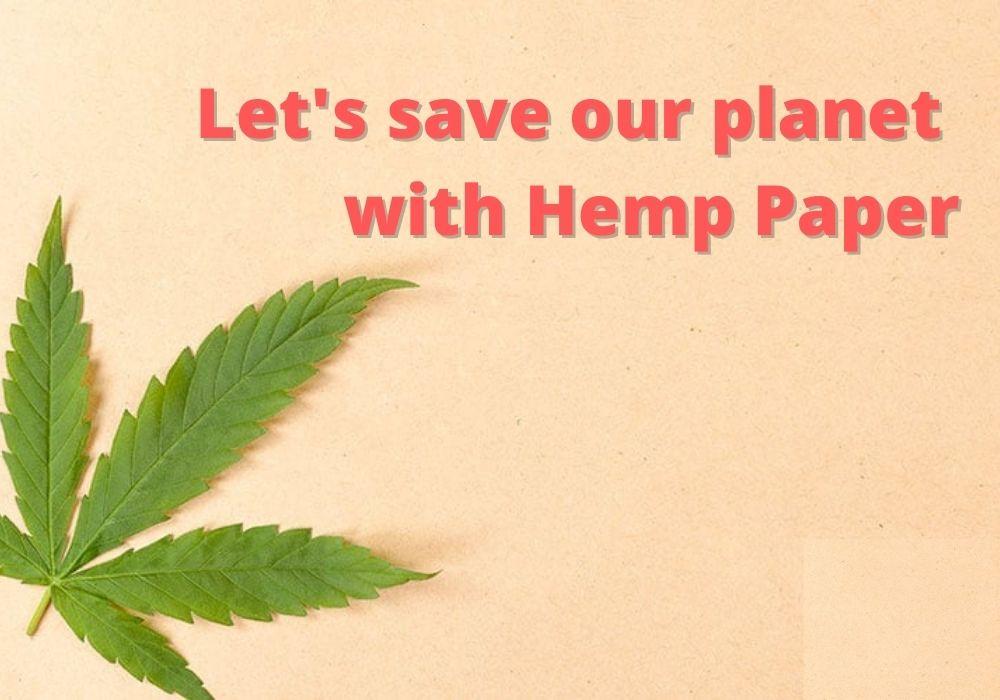 Hemp Paper For Environment